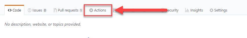 La imagen señala con una flecha el botón de Actions en el panel de herramientas de Github.