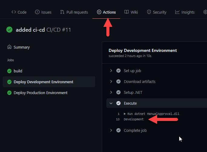 """La imagen muestra la sección de Actions y el resultado de la ejecución del paso 'Execute' del job Development donde se lee 'Development' en la entrada """"Añadiendo aprobaciones  manuales en despliegues con Github Actions"""""""